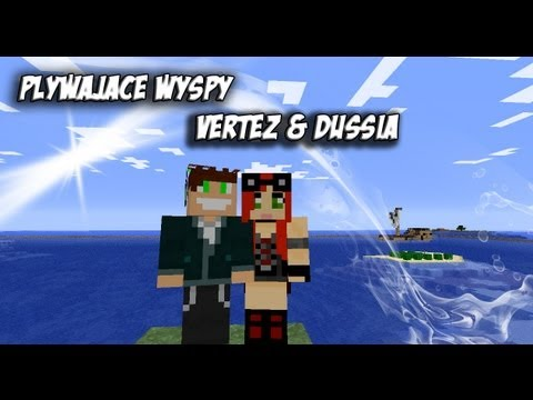 Minecraft: Pływające Wyspy #1 - Vertez & DusSia