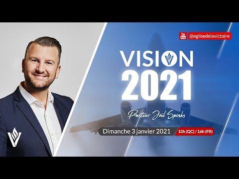 Vision 2021 | Joël Spinks