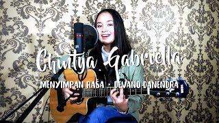 Menyimpan Rasa • Devano Danendra (Chintya Gabriella Cover)