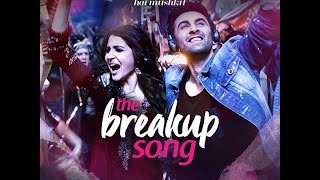 The Breakup Song | Ae Dil Hai Mushkil | Lyrical Video | Ranbir Kapoor | Anushka Sharma |