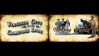 Virginia City and the Comstock Lode - Yesterday & Today - - Video Sampler