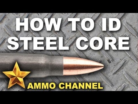Identifying Steel Core Ammo