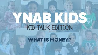 What is Money? | Kids Talk Edition