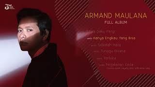 ARMAND MAULANA | ARMAND MAULANA (Full Album)