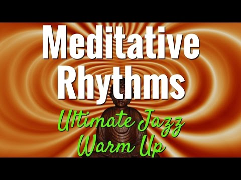 Meditative Rhythms - The Ultimate Jazz Guitar Warm Up