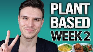 30-Day Plant-Based Weight Loss Challenge - WEEK 2 (UPDATE)