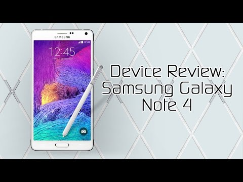 Samsung Galaxy Note 4 - Device Review
