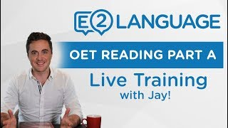OET Reading Part A | LIVE TRAINING with Jay!