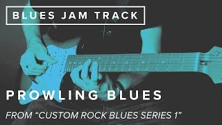 Just Jam: Prowling Blues | JamTrackCentral.com