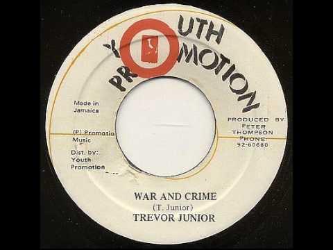 Trevor Junior - War And Crime