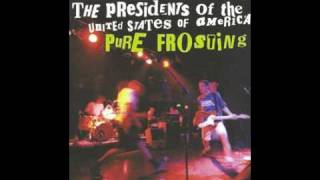 Watch Presidents Of The United States Of America Tremolo Blooz video