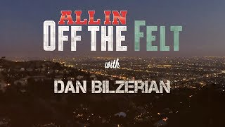 "Off The Felt with Dan Bilzerian, Episode 1: ""I'm Just Being Me"""