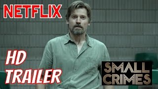 Small Crimes - Full online Deutsch - Netflix