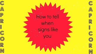 How to tell if a CAPRICORN likes you