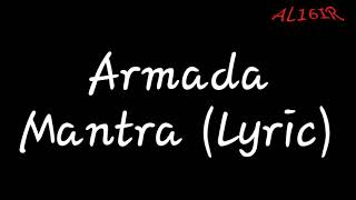 Armada-Mantra (lyric)