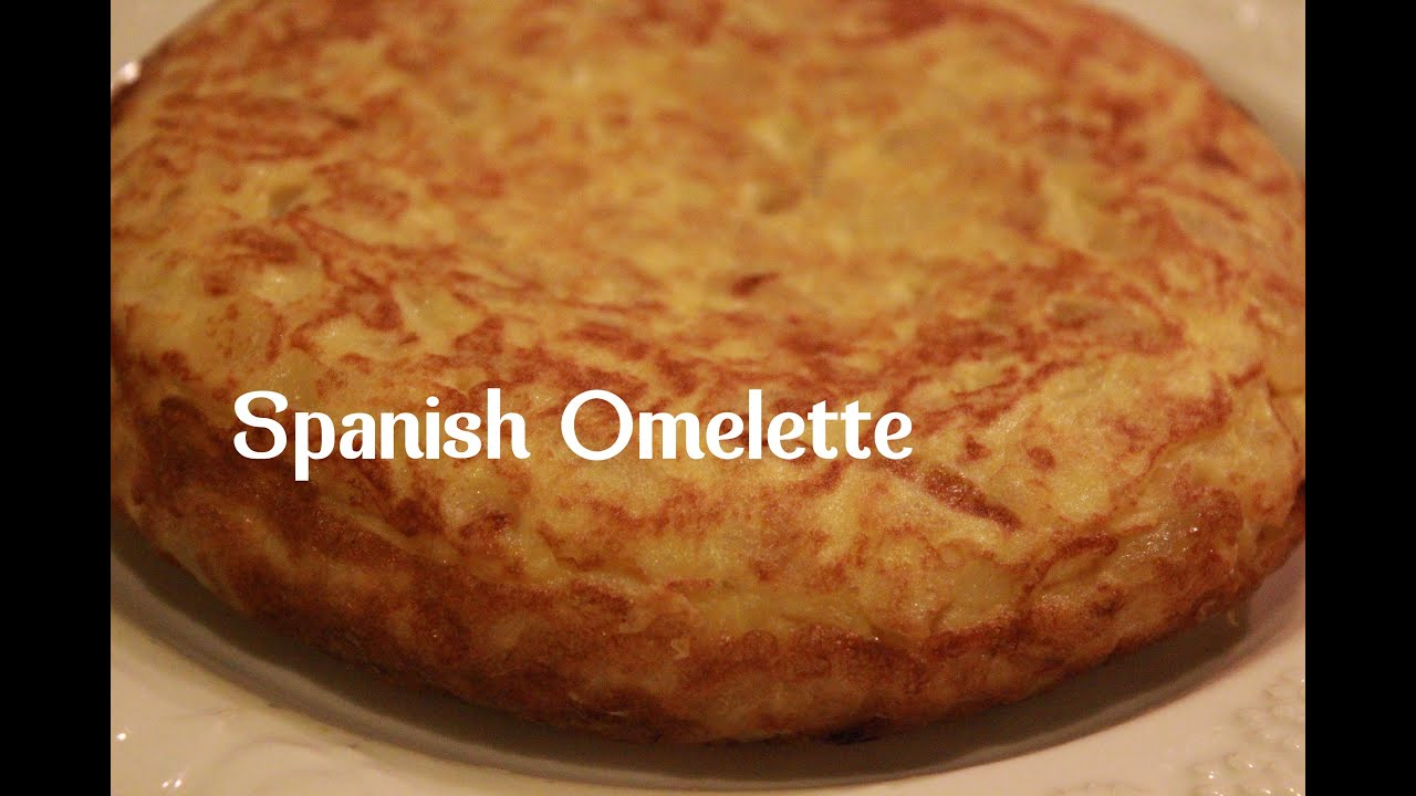 SPANISH OMELETTE | TORTILLA DE PATATAS RECIPE BY SPANISH COOKING ...