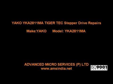 YAKO YKA2811MA TIGER TEC Stepper Drive Repairs @ Advanced Micro Services Pvt.Ltd,Bangalore,India