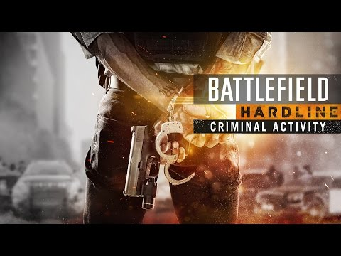 Battlefield Hardline: Criminal Activity Official Reveal