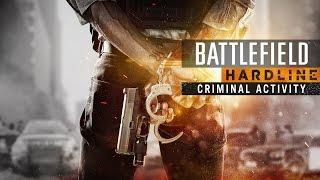 Battlefield Hardline: Criminal Activity Official Reveal