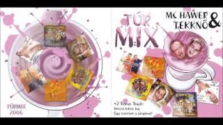 Mc Hawer & Tekknő - Túrmix 2006