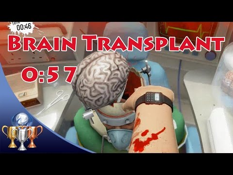 Surgeon Simulator [PS4] - Brain Transplant  (0:57) How Long Can You Live Without A Brain?