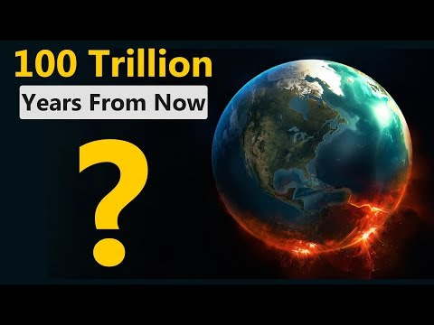 This Is What Will Happen in the Next 100 Trillion Years