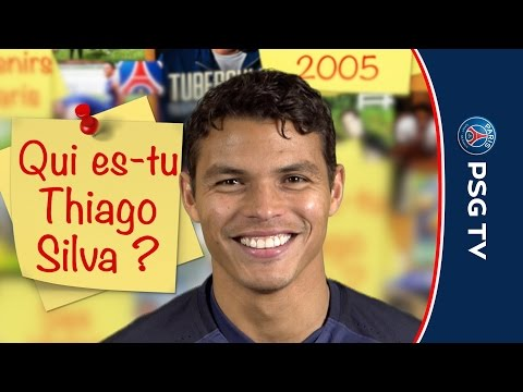 QUI ES-TU THIAGO SILVA ? - WHO ARE YOU THIAGO SILVA ? (FR & ENG)
