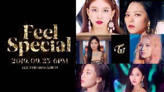 "TWICE ""Feel Special"" Teaser MIX/MASHUP (Nayeon to Mina)"