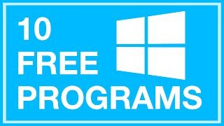 Top 10 Free Windows Programs (You've Never Heard Of)