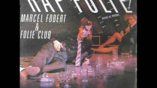 Marcel Fobert - Rap Folie