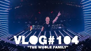 Armin VLOG #104 - The Whole Family [Untold 2019]