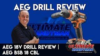AEG 18v combi drill review | AEG  BSB 18 CBL