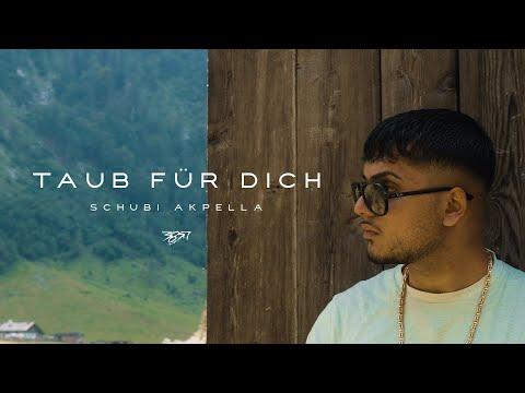 Schubi AKpella - TAUB FÜR DICH (prod. von CAZ) [Official Video]