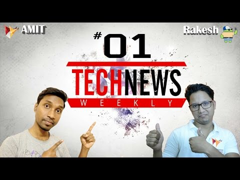 01 Top Tech News Of The Week   Amit & Rakesh | Android Buddy|