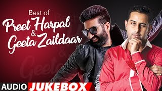 Best of Preet Harpal & Geeta Zaildar (Audio Jukebox) | Latest Punjabi Songs | T Series