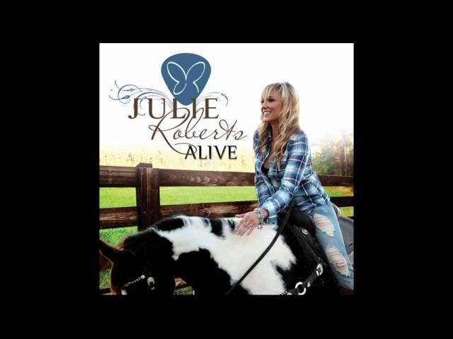 Julie Roberts - Whiskey And You