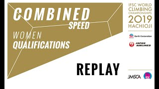 IFSC World Championships Hachioji 2019 - COMBINED - Speed Qualification Women