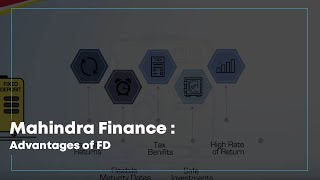 Mahindra Finance : Advantages of FD