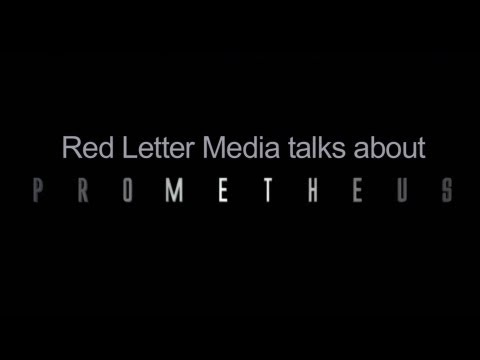 Red Letter Media talks about Prometheus - SPOILERS