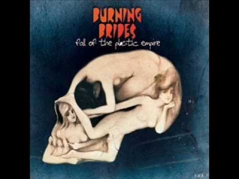 Burning Brides - If I