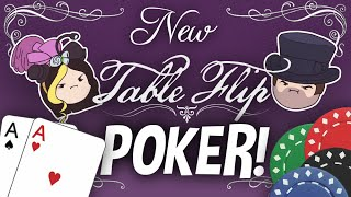 Table Flip NEW EPISODE! Poker with the Grumps!
