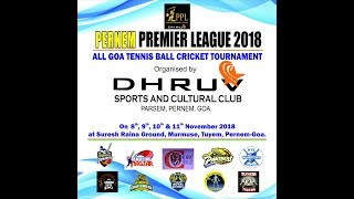 PERNEM PREMIER LEAGUE 2018 | PERNEM | GOA day 2