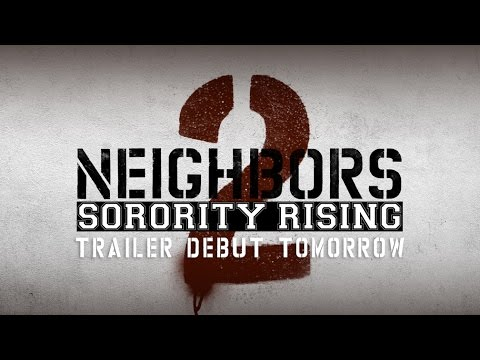 Neighbors 2 - Trailer Tease (HD)