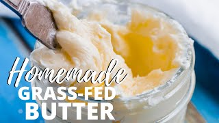 HOW TO MAKE GRASS-FED BUTTER IN A MASON JAR | Cheapest Way to Make Butter in Minutes!