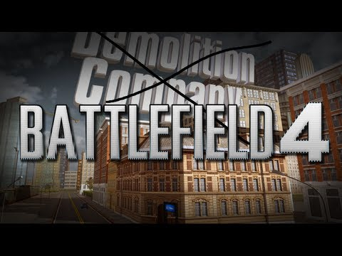 Battlefield 4  (Not Demolition Company)