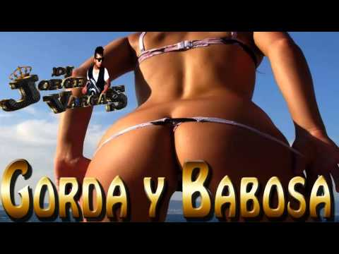 Dj Jorge Vargas Gorda Y Babosa John Baby