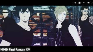 MMD Final Fantasy XV