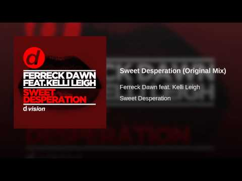 Sweet Desperation (Original Mix)