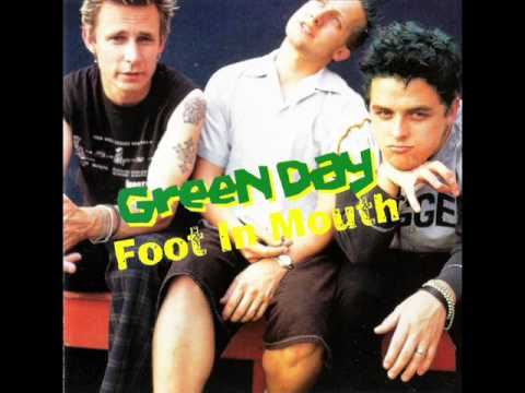 Green Day - Foot In Mouth - One Of My Lies