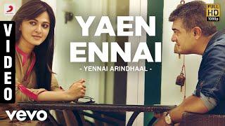 download lagu Yennai Arindhaal - Yaen Ennai   Ajith Kumar, gratis
